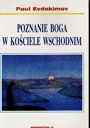 Okładka książki Poznanie Boga w Kościele Wschodnim