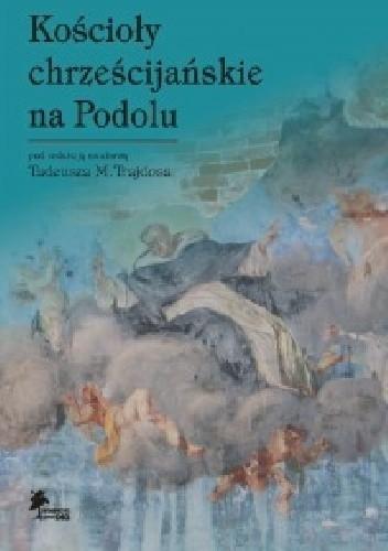 Okładka książki Kościoły chrześcijańskie na Podolu