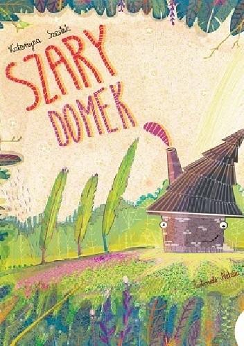 Okładka książki Szary domek
