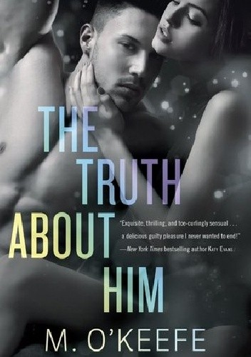 Okładka książki The Truth About Him