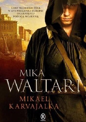 Okładka książki Mikael Karvajalka