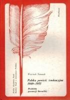 Polska powieść tendencyjna 1949-1955. Problemy perswazji literackiej