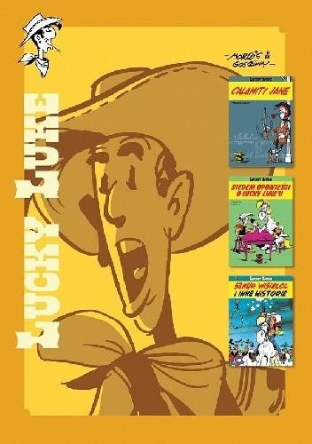 Okładka książki Lucky Luke integral # 7 - Calamity Jane (30); Siedem opowieści o Lucky Luke'u (42); Sznur wisielca i inne historie (50)