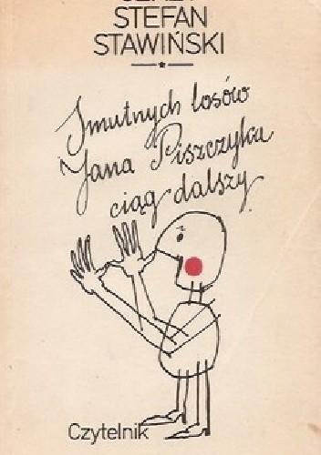 Okładka książki Smutnych losów Jana Piszczyka ciąg dalszy