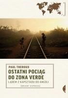 Ostatni pociąg do Zona Verde. Lądem z Kapsztadu do Angoli