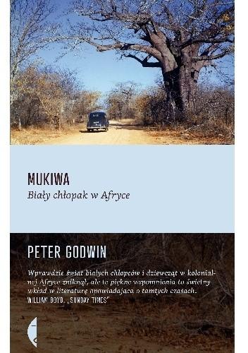 Okładka książki Mukiwa. Biały chłopak w Afryce