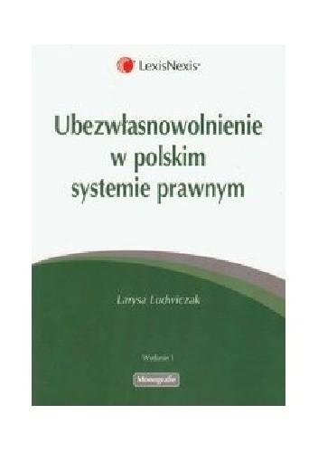 Okładka książki Ubezwłasnowolnienie w polskim systemie prawnym