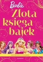 Złota księga bajek. Barbie