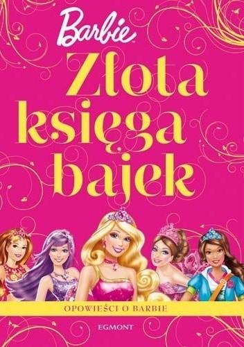 Okładka książki Złota księga bajek. Barbie