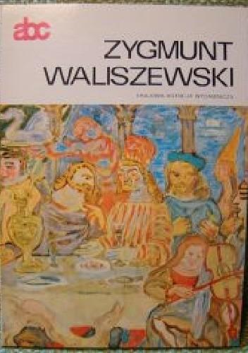 Okładka książki Zygmunt Waliszewski