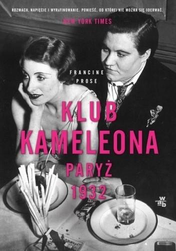 Okładka książki Klub Kameleona. Paryż 1932