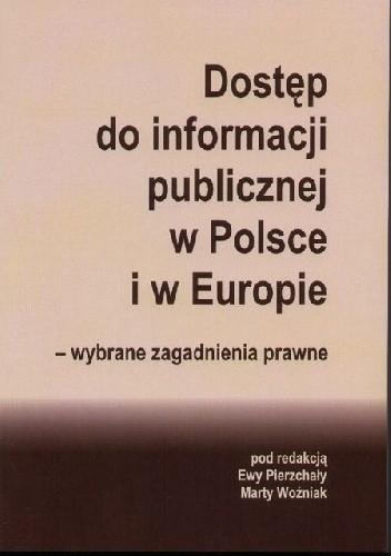 Okładka książki Dostęp do informacji publicznej w Polsce i w Europie - wybrane zagadnienia prawne