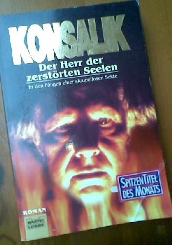 Okładka książki Der Herr der zerstörten Seelen: In den Fangen einer skrupellosen Sekte
