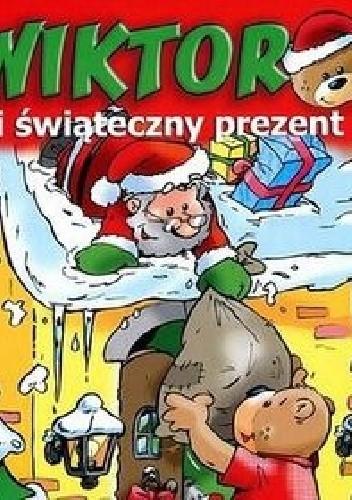 Okładka książki Wiktor i świąteczny prezent