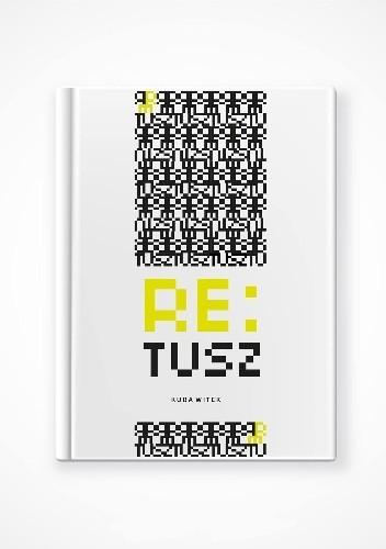 Okładka książki Re:tusz