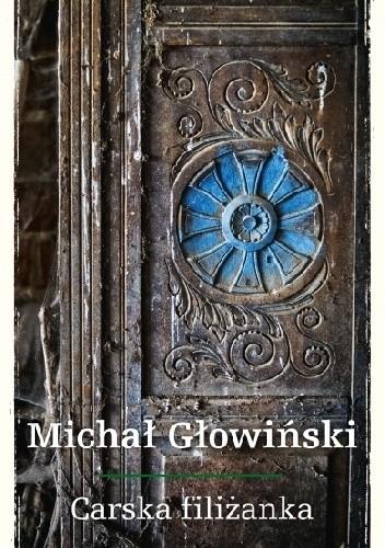 Okładka książki Carska filiżanka