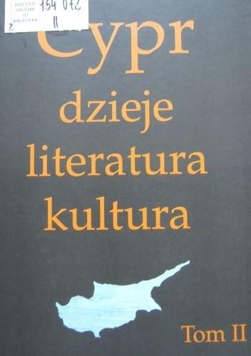 Okładka książki Cypr: dzieje, literatura, kultura. Tom II