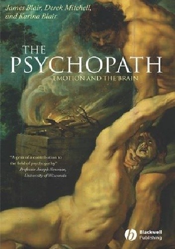 Okładka książki The psychopath : emotion and the brain
