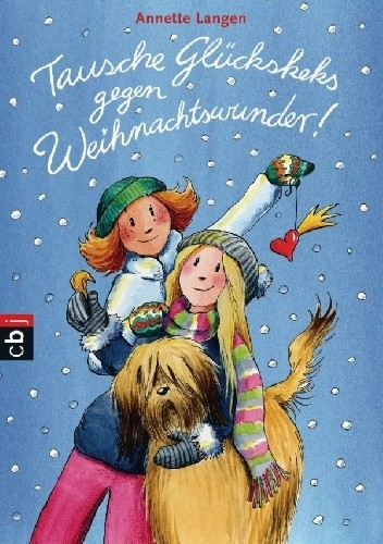 Okładka książki Tausche Glückskeks gegen Weihnachtswunder