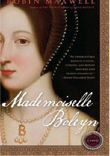 Okładka książki Mademoiselle Boleyn