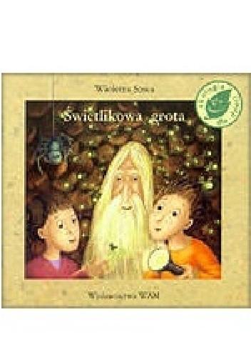 Okładka książki Świetlikowa grota