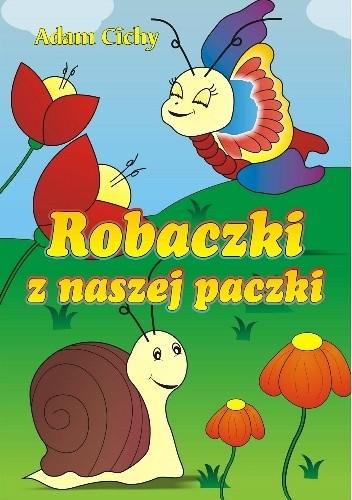 Okładka książki Robaczki z naszej paczki