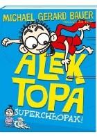 Alek Topa. Superchłopak!