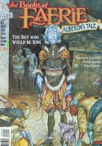 Okładka książki The Books of Faerie: Auberon's Tale vol. 1 - The Regicide