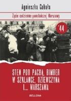 Sten pod pachą, bimber w szklance, dziewczyna i... Warszawa