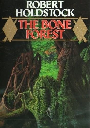 Okładka książki The Bone Forest