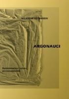 Argonauci. Postminimalizm i sztuka po nowoczesności