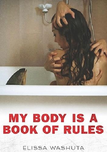 Okładka książki My Body Is a Book of Rules