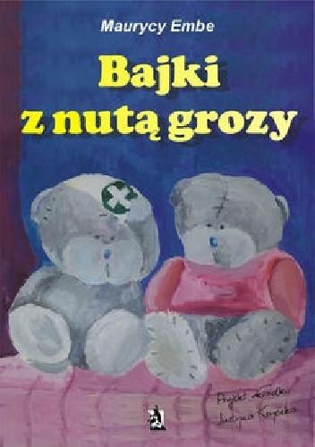 Okładka książki Bajki z nutą grozy
