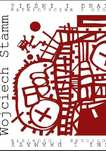 Okładka książki Pieśni i dramaty patriotyczne i osobiste