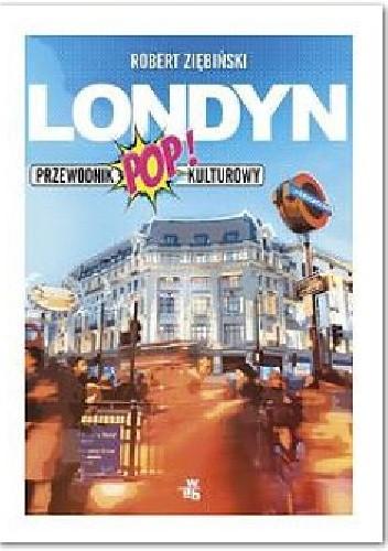 Okładka książki Londyn.Przewodnik popkulturowy