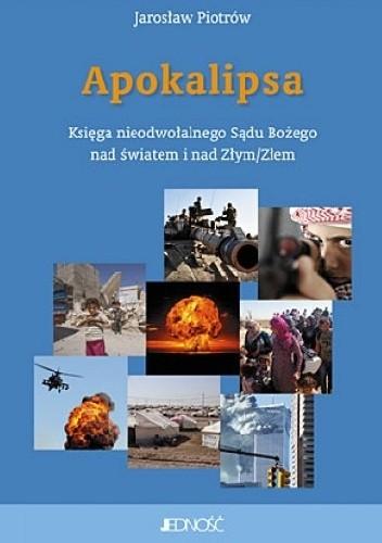 Okładka książki Apokalipsa. Księga nieodwołalnego Sądu Bożego na światem i nad Złym/Złem