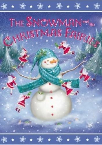 Okładka książki The Snowman and the Christmas Fairies