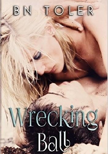 Okładka książki Wrecking Ball