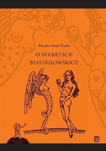 Okładka książki O sekretach białogłowskich