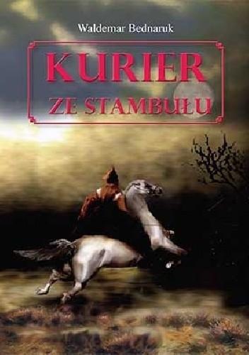 Okładka książki Kurier ze Stambułu