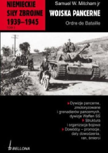 Okładka książki Niemieckie siły zbrojne 1939-1945. Wojska pancerne