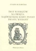 Świt wierszów na święta Najświętszej Maryi Panny światu wydany