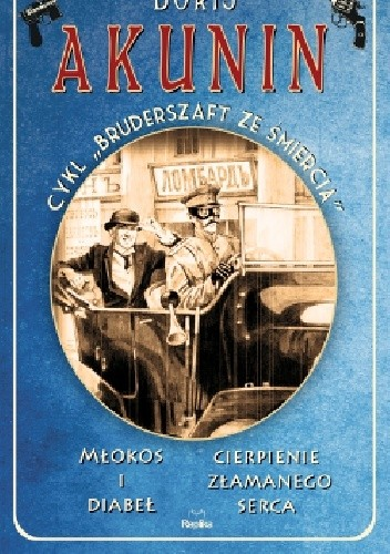Okładka książki Młokos i diabeł / Cierpienie złamanego serca. Bruderszaft ze śmiercią, tom 1