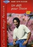 Un défi pour Dixon