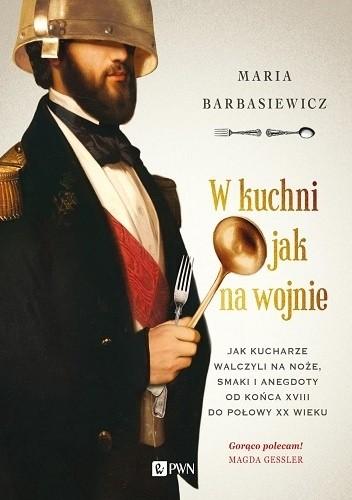 Okładka książki W kuchni jak na wojnie