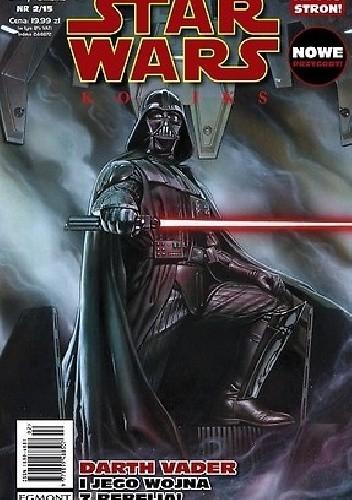 Okładka książki Star Wars Komiks 2/2015 - Darth Vader i jego wojna z rebelią