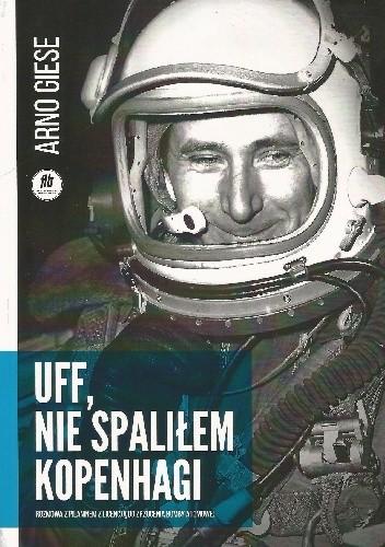 Okładka książki Uff, nie spaliłem Kopenhagi