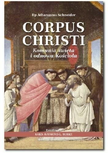 Okładka książki Corpus Christi. Komunia święta i odnowa Kościoła