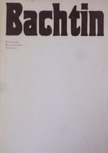 Okładka książki Bachtin. Dialog, język, literatura