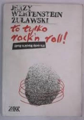 Okładka książki To tylko rock'n'roll